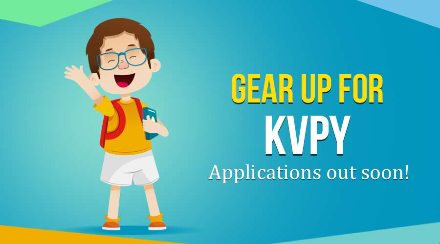 KVPY 2018 – All You Need to Know About Applications & Important Dates