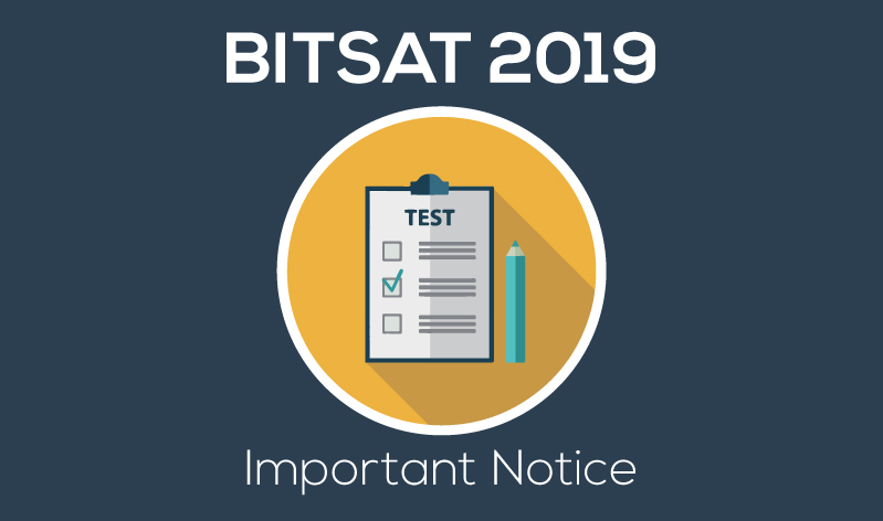 BITSAT 2019 Registration Date Extended: Allotment of Test Centres to Begin Today